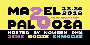 Mazelpalooza | December 24th